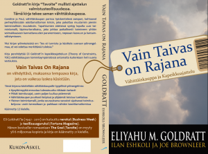 Goldratt: Vain Taivas On Rajana (Isn't It Obvious)